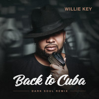 Willie Key - Back To Cuba