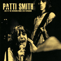 Patti Smith - Live at the Boarding House (Live)