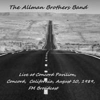 The Allman Brothers Band - Live At Concord Pavilion, Concord, California, Aug 10th 1989, FM Broadcast (Remastered)