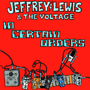 Jeffrey Lewis - In Certain Orders