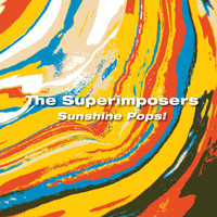 The Superimposers - Sunshine Pops!