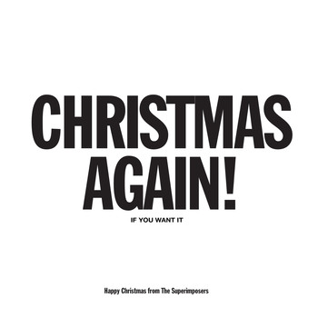 The Superimposers - Christmas Again!