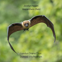 London Oriana Choir & Dominic Ellis-Peckham - Vespertilians