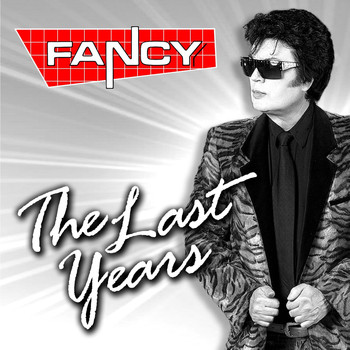 Fancy - The Last Years