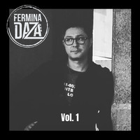 Fermina Daza - Vol. 1 (Explicit)