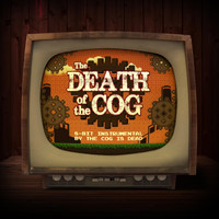 The Cog is Dead - The Death of the Cog (8-Bit Version)