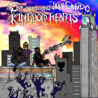 Chip - Kingdom Hearts (feat. Jayycardo) (Explicit)