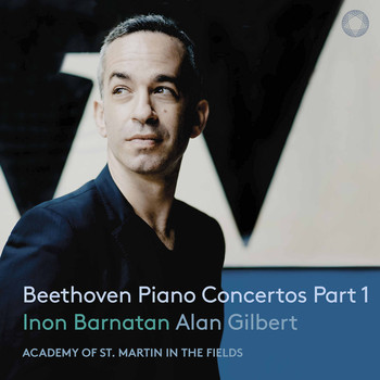 Inon Barnatan / Academy of St. Martin in the Fields / Alan Gilbert - Beethoven: Piano Concertos, Vol. 1