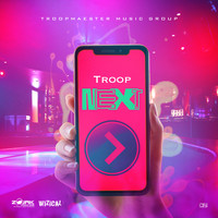 Troop - Next - Single