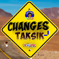 Taksik - Changes (Explicit)