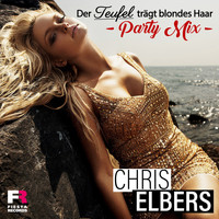 Chris Elbers - Der Teufel trägt blondes Haar (Party Mix)