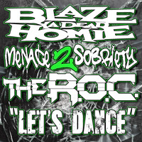 MENACE 2 SOBRIETY - Let's Dance (feat. Blaze Ya Dead Homie & The R.O.C.) (Explicit)