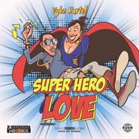 Vybz Kartel - Super Hero Love (Explicit)