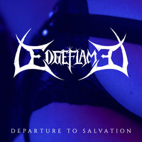 Edgeflame - Departure to Salvation