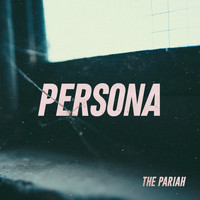 The Pariah - Persona