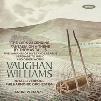 Royal Liverpool Philharmonic Orchestra, Andrew Manze & James Ehnes - Vaughan Williams: Orchestral works