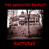 The Angelfire Project - Nocturne