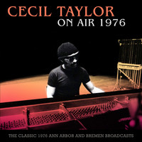 Cecil Taylor - On Air 1976 (Live 1976)
