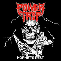 Power Trip - Hornet's Nest (Explicit)