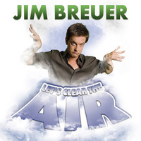 Jim Breuer - Let's Clear the Air (Explicit)