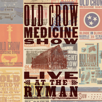 Old Crow Medicine Show - Louisiana Woman Mississippi Man (Live at The Ryman)