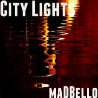 Madbello - City Lights (Mix)