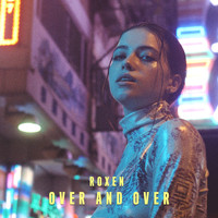 Roxen - Over and Over