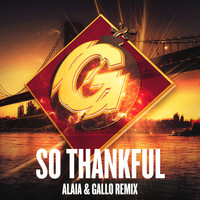 Bobby D'Ambrosio - So Thankful (Alaia & Gallo Remix)