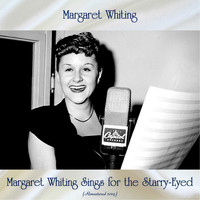 Margaret Whiting - Margaret Whiting Sings for the Starry-Eyed (Remastered 2019)