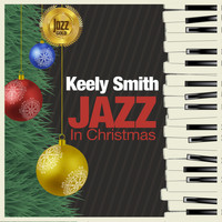 Keely Smith - Jazz in Christmas