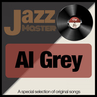 Al Grey - Jazz Master (A Special Selection of Original Songs)