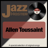 Allen Toussaint - Jazz Master (A Special Selection of Original Songs)
