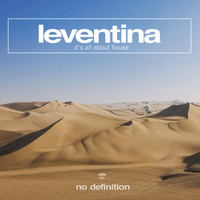 Leventina - It's All About House