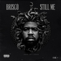 Brisco - Still Me (Explicit)