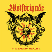 Wolfbrigade - The Enemy: Reality (Explicit)