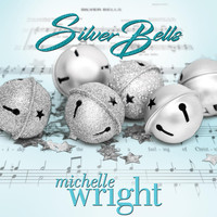 Michelle Wright - Silver Bells