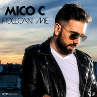 Mico C - Follow Me