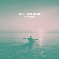Stephan Berg - My Destiny