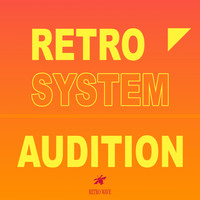 Retro System - Audition