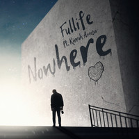 Fullife - Nowhere