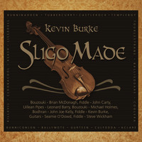 Kevin Burke - Sligo Made