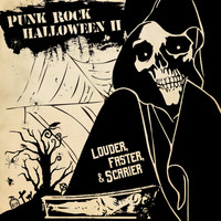 Various Artists - Punk Rock Halloween, Vol. 2: Louder, Faster & Scarier