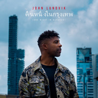 John Lundvik - One Night In Bangkok