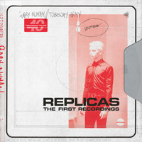 Gary Numan / Tubeway Army - Replicas - The First Recordings