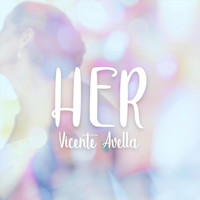 Vicente Avella - Her