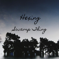 Hexing - Swamp Thing