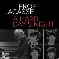 Prof. Lacasse - A Hard Day's Night (Single)