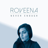 Roveena - Never Enough