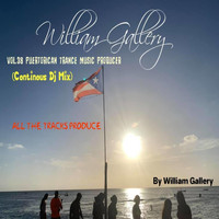 William Gallery - Vol. 38  Puertorican Tech Trance Music Producer (Continous Dj Mix)