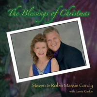 Steven Condy, Robin Massie Condy & Jamie Rankin - The Blessings of Christmas